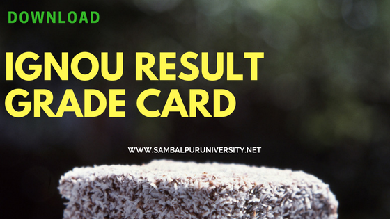 IGNOU Result Grade Card June 2018 Download PDF
