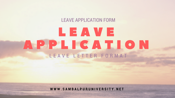 3 Useful Leave Application Letter and Format for Students Office Goers