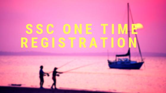 SSC One Time Registration Login
