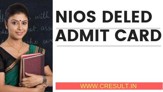 NIOS DElEd Admit Card