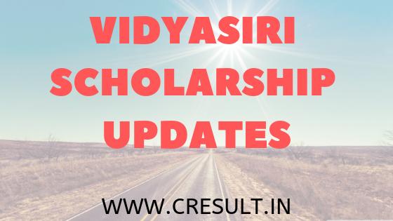 Vidyasiri Scholarship Updates